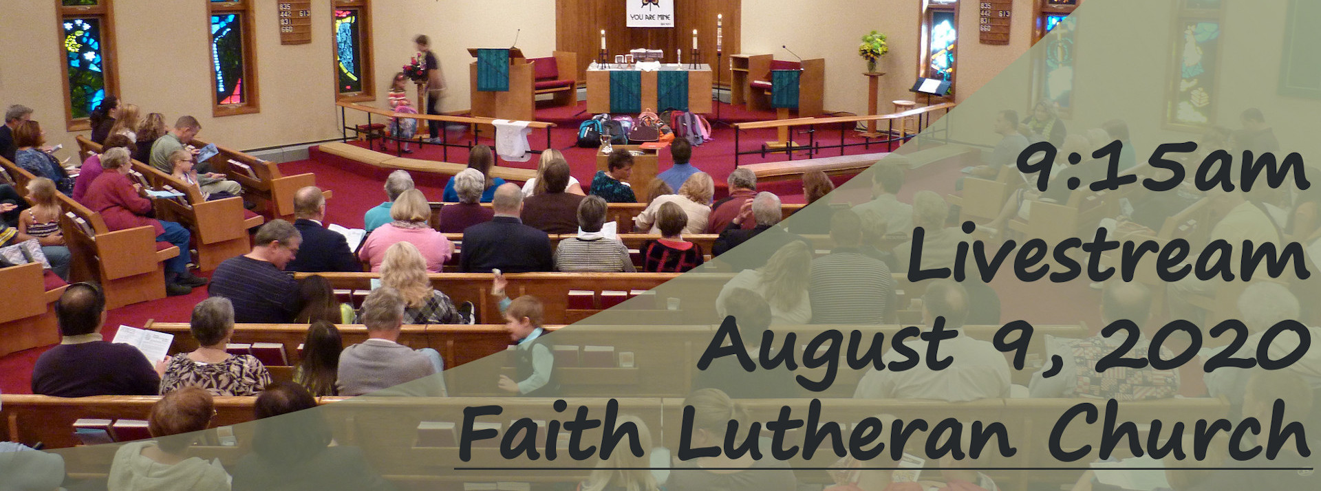 YouTube Live Stream of Sunday Service, August 9